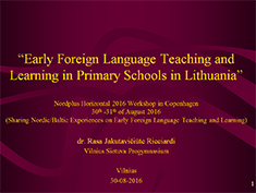 Early Foreign Language Teaching and Learning in Primary Schools in Lithuania